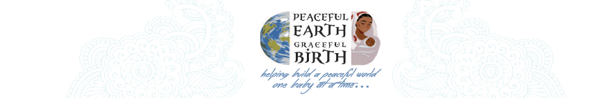 Peaceful Earth Graceful Birth